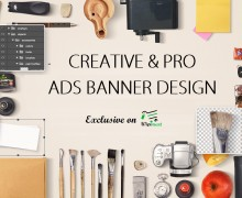 Creative & Pro Ads Banner Design (Cover,Banner,Slider,Header,& etc)